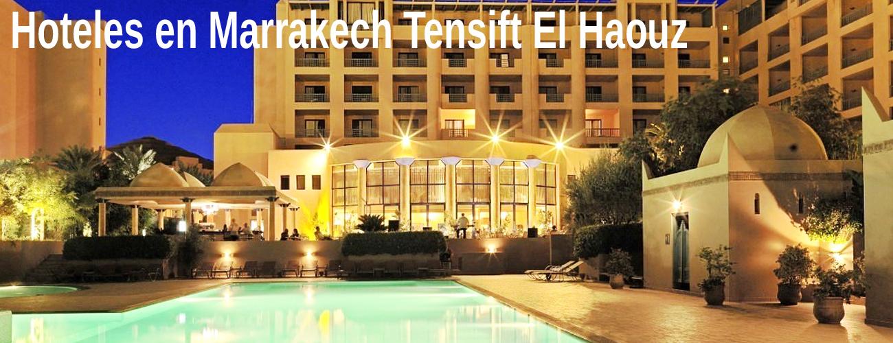 Hoteles en Marrakech Tensift El Haouz